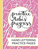 Hand Lettering Practice Pad: A Blank Canvas for Creative Lettering Designs--Drawing Letters, Calligraphy & Script