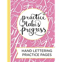 Hand Lettering Practice Pad: A Blank Canvas for Creative Lettering Designs--Drawing Letters, Calligraphy & Script (English Edition)