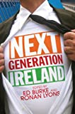 Ireland in the early 2010s stands at a crossroads. The ongoing change and crisis in institutions that once had our trust force us to ask, 'What now?' Next Generation Ireland brings together ten young Irish men and women to answer this very question. ...