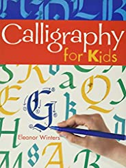 Calligraphy for Kids: 1