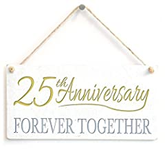 Idea Regalo - 25th Anniversary Forever together - cute Little Home Decor di Twenty Fifth Anniversary Gift Sign