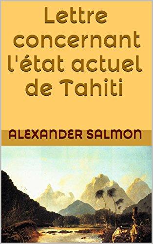 Lettre concernant l' état actuel de Tahiti