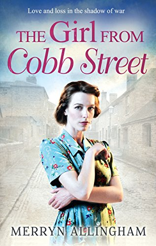The Girl From Cobb Street (Daisy's War Book 1)