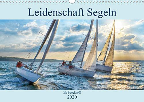 Leidenschaft Segeln (Wandkalender 2020 DIN A3 quer)