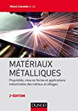 Matériaux métalliques - 2e éd