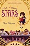 All Four Stars by Tara Dairman (2015-04-07)