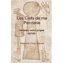 Les Clefs de ma Penderie (French Edition)