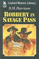 Robbery In Savage Pass (Linford Western Library)
