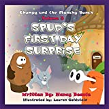 Spud's First Day Surprise: Chompy & the Munchy Bunch, Book 3