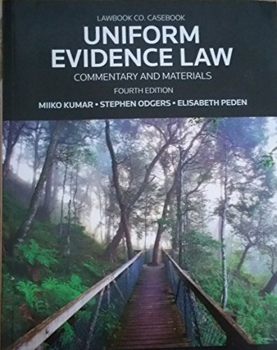 uniform-evidence-law-commentary-and-materials