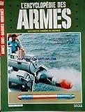 encyclopedie des armes no 132 du 31 12 2099 armes sous marines modernes les sovietiques attaquent en mer torpilles francaise mines thomson csf la stringray part en chasse