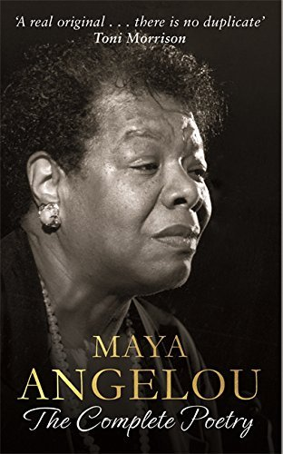 Maya Angelou: The Complete Poetry by Dr Maya Angelou (31-Mar-2015) Paperback