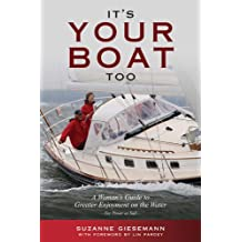 It's Your Boat Too: A Woman's Guide to Greater Enjoyment on the Water (English Edition)