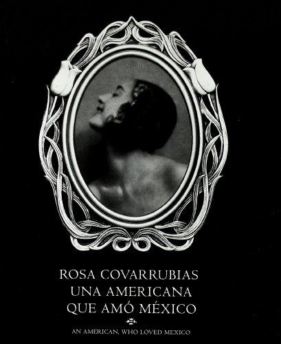 Descargar Libro Rosa Covarrubias. Una americana que amó México (Fotografia - Lunwerg) de Carlos Monsivais
