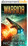 Warrior: Book 2 of The Legacy Fleet Trilogy (English Edition)