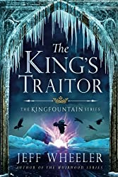 The King's Traitor (The Kingfountain Series) by Jeff Wheeler (2016-09-06)