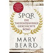 SPQR: Die tausendjährige Geschichte Roms