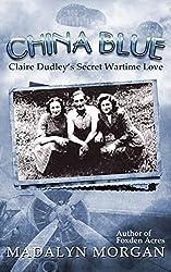 China Blue (The Dudley Sisters Saga Book 3)