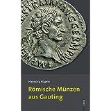 Römische Münzen aus Gauting (Römisches Gauting)