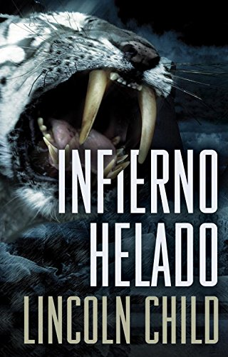 Infierno helado / Terminal Freeze por Lincoln Child
