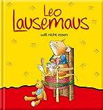 Leo Lausemaus will nicht essen - Marco Campanella