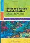 Evidence-Based Rehabilitation: A Guid...
