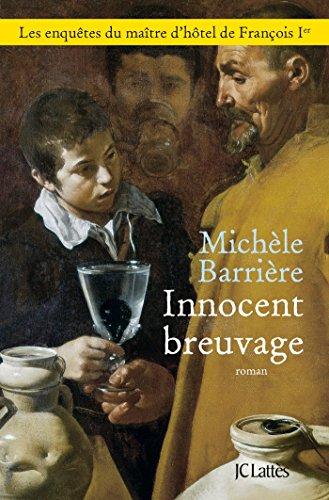 Innocent breuvage (Romans historiques)