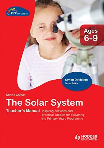 PYP Springboard Teacher's Manual:The Solar System