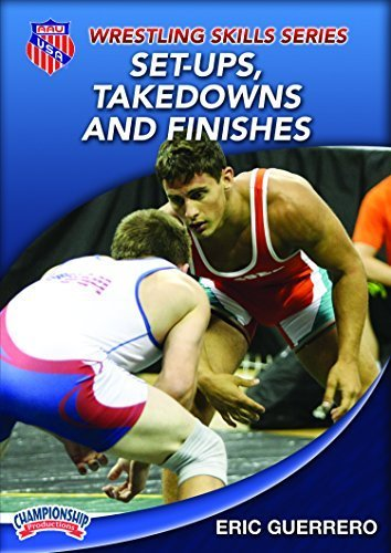 Eric Guerrero: AAU Wrestling Skills Series: Set Ups, Takedowns and Finishes (DVD) by AAU (Amateur Athletic Union) Athletic-set
