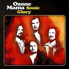 OZONE MAMA Sonic Glory
