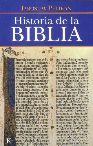 Historia de la Biblia (Ensayo) por Jaroslav Pelikan