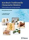 Kursbuch Traditionelle Chinesische Medizin (Amazon.de)