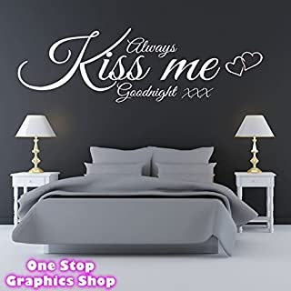 1Stop Graphics Shop - ALWAYS KISS ME GOODNIGHT WALL ART QUOTE STICKER - BEDROOM LOUNGE LOVE DECAL 3 White - Size: Large