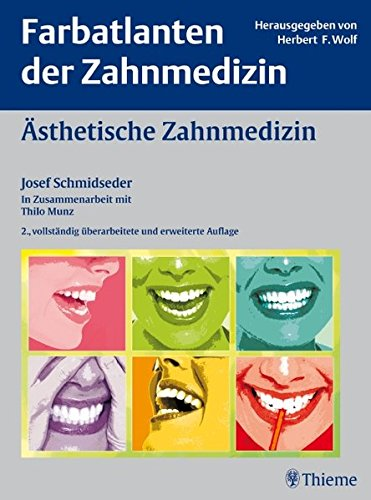 "Farbatlanten der Zahnmedizin Band 15: Ã""sthetische Zahnmedizin"