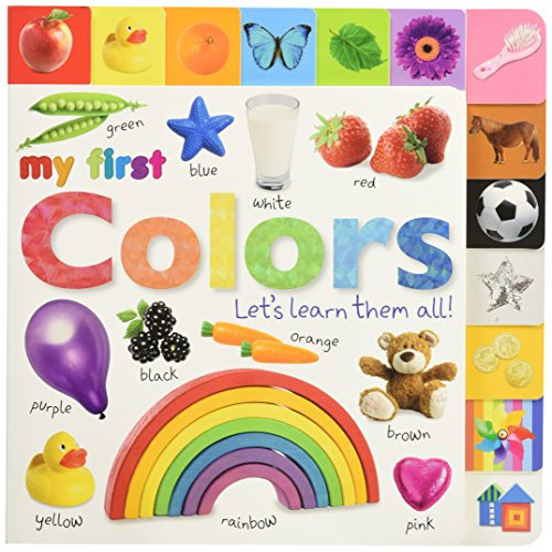 My First Colors: Let's Learn Them All! (Tabbed Board Books) por Sarah Davis