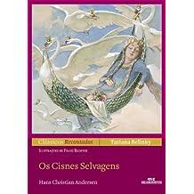 Os Cisnes Selvagens (Clássicos Recontados) (Portuguese Edition)