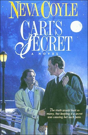 Cari's Secret by Neva Coyle (1994-06-02)