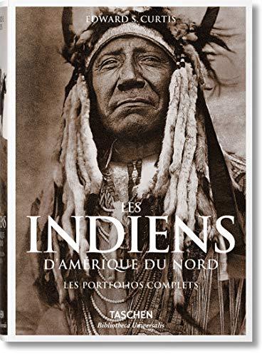 Les indiens d'Amérique du Nord. Les porfolios complets par Edward s Curtis