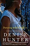 Dancing with Fireflies (A Chapel Springs Romance) by Hunter, Denise (2014) Paperback