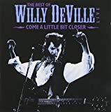The Best of Willy Deville Live