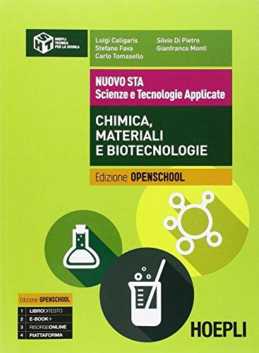 Nuovo STA. Scienze e tecnologie applicate. Chimica, materiali e biotecnologie. Per le Scuole superiori