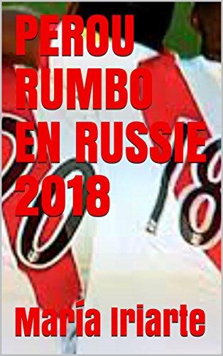 Couverture du livre PEROU RUMBO EN RUSSIE 2018