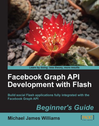 Facebook Graph API Development with Flash (English Edition)