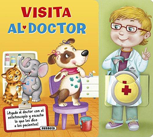 Visita al doctor (El cuerpo humano) por Susaeta Ediciones S A