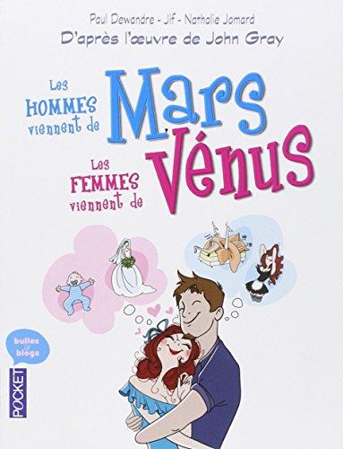 Les hommes viennent de Mars les femmes viennent de Vénus par John Gray, Paul Dewandre