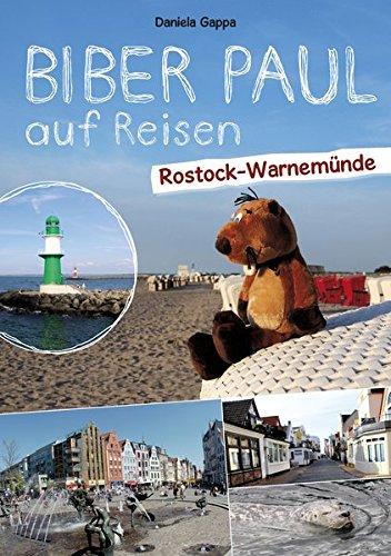 Preisvergleich Produktbild Biber Paul auf Reisen: Rostock-Warnemünde