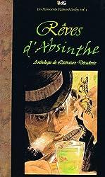 Rêves d'Absinthe - Anthologie de Littérature Décadente