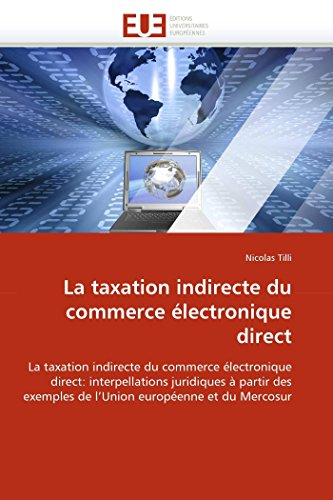La taxation indirecte du commerce électronique direct par Nicolas Tilli
