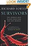 Survivors: The Animals and Plants tha...