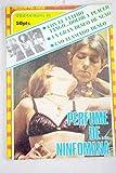 Con el último tango, dolor y placer ; Un gran deseo de sexo ; Eso llamado deseo ; Perfume de ninfómana ; ¿Cuántas veces entre lesbianas? ; Biberón para una puerca